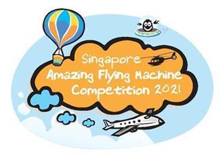 Singapore Amazing Flying Machine Competition 2021