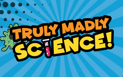 Truly-Madly-Science-Teaser_400pxX250px_D1